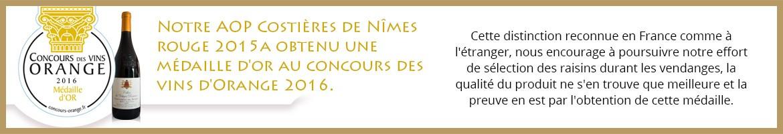 Médaille d'Or aux Concours des Vins d'Orange 2016